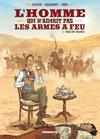 l_homme_qui_n_aimait_pas_les_armes_a_feu_couv