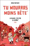 tu_mourras_moins_bete_couv