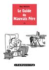 GUIDE DU MAUVAIS PERE - JAQUETTE.indd