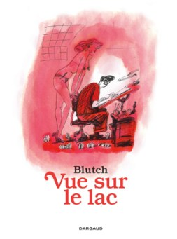blutch_vue_sur_le_lac