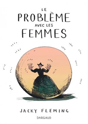 le-probleme-avec-les-femmes_couv
