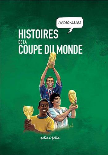 histoires_incroyables_coupe-du-monde