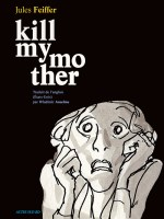 kill-my-mother_couv