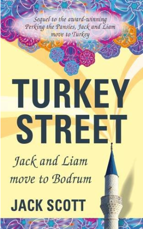 Turkey Street Book Cover Jack Scott featured on Bodrum Peninsula Travel Guide with Jay Artale