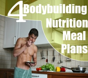 Bodybuilding Nutrition Meal Plans