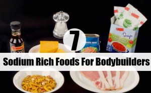 Sodium Rich Foods For Bodybuilders