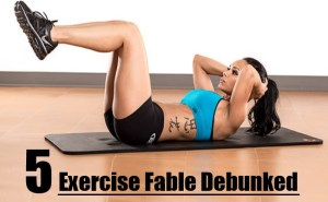 Exercise Fable Debunked