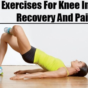 Exercises For Knee Injury Recovery And Pain