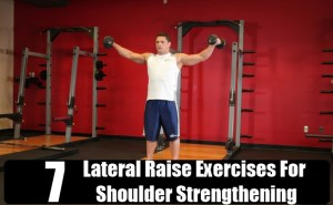 Lateral Raise Exercises For Shoulder Strengthening