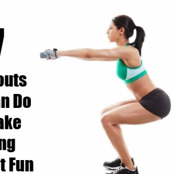 Workouts You Can Do To Make Losing Weight Fun