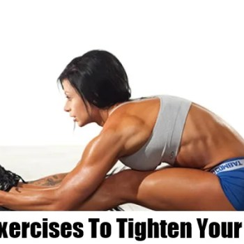 Exercises To Tighten Your Glutes