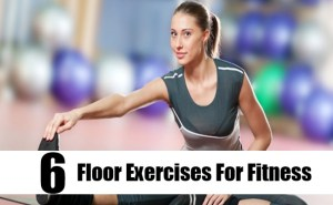 Floor Exercises For Fitness