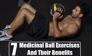 Medicinal Ball Exercises And Their Benefits