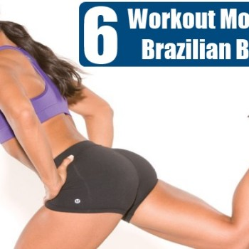 Workout Moves For Brazilian Butt Lift