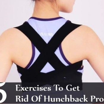 Exercises To Get Rid Of Hunchback Problems