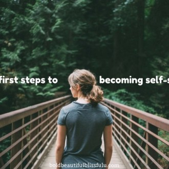 First steps toward becoming self-sufficient