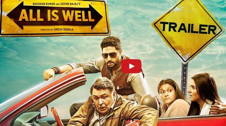 Official Trailer, Movie, All Is Well, Abhishek Bachchan, Asin, Rishi Kapoor, Supriya