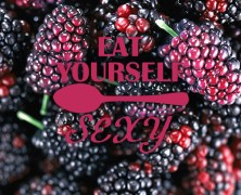 Eat Yourself Sexy | Mulberries