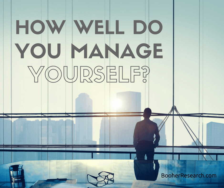 How Well Do You Manage Yourself?