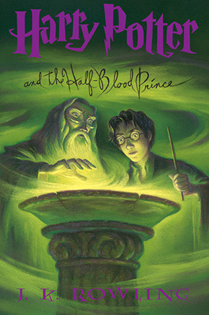 Harry Potter and the Half-Blood Prince (Harry Potter #6) – J.K. Rowling
