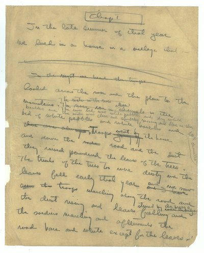 Hemingway wrote 47 endings for his novel A Farewell to Arms before settling on one. Here, the first page of a handwritten Farewell manuscript.