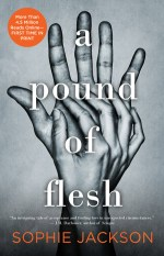 A Pound of Flesh (A Pound of Flesh #1) by Sophie Jackson
