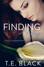 Finding a Way by T.E. Black