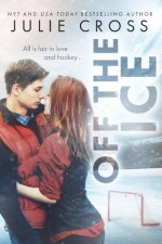 Off the Ice (Juniper Falls #1) by Julie Cross