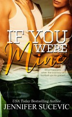 If You Where Mine by Jennifer Sucevic