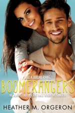 Boomerangers by Heather M. Orgeron
