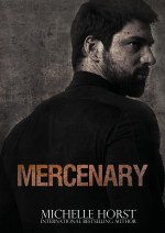 Mercenary by Michelle Horst