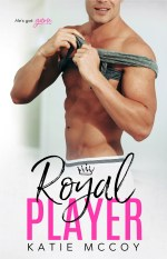 Royal Player by Katie McCoy