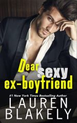 Dear Sexy Ex Boyfriend by Lauren Blakely
