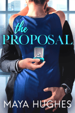 The Proposal by Maya Hughes