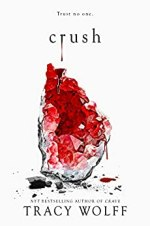 Crush (Crave Book 2) by Tracy Wolff