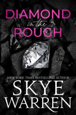 Diamond in the Rough by Skye Warren