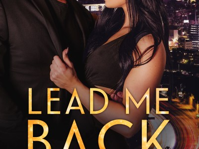 Lead Me Back by C.D. Reiss