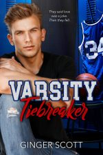Varsity Tiebreaker by Ginger Scott