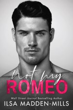 Not My Romeo by Ilsa Madden-Mills