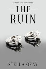 The Ruin by Stella Gray