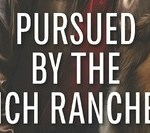 pursued by the rancher crop