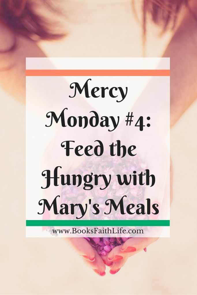 Feed the Hungry with Mary's Meals