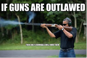 Obamas Got A Gun - if guns are outlawed then only criminals will own them - Mozilla Firefox 242013 30658 PM.bmp