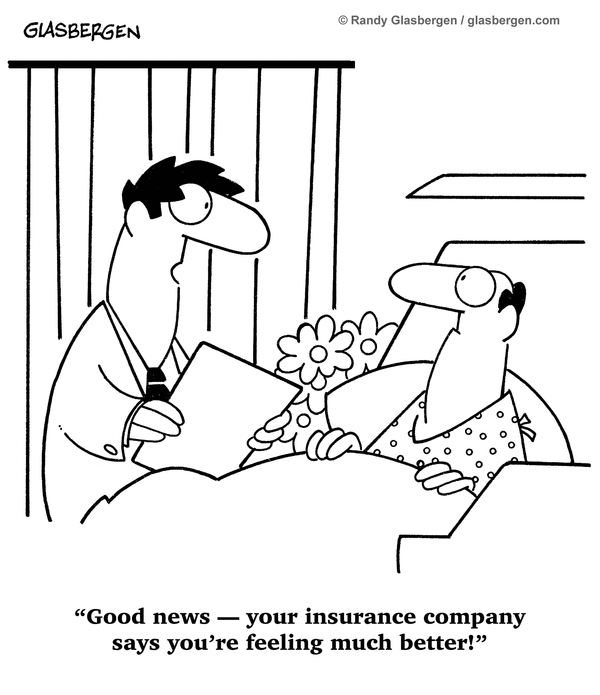 Insurance company says you're better