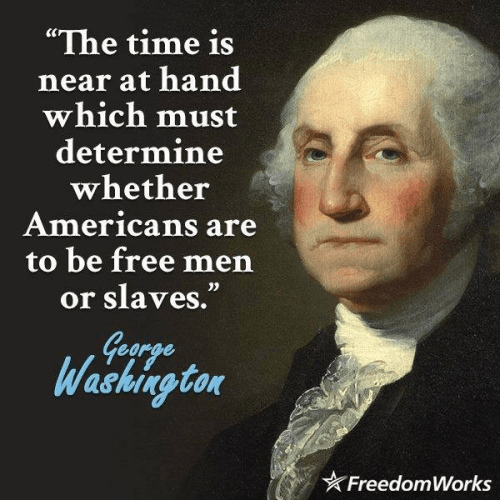 Washington on freedom or slavery