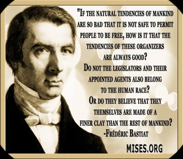 Bastiat on Leftist belief in its leaders' goodness