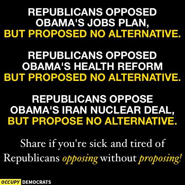 Republicans opposed everything
