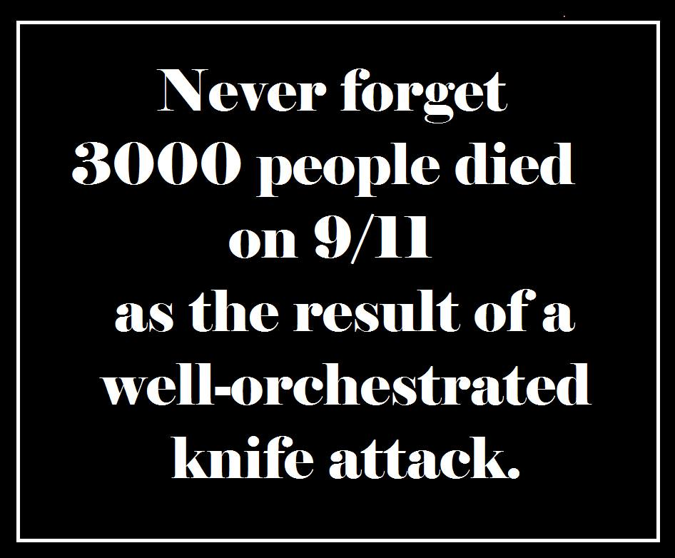 9-11 a well-orchestrated knife attack
