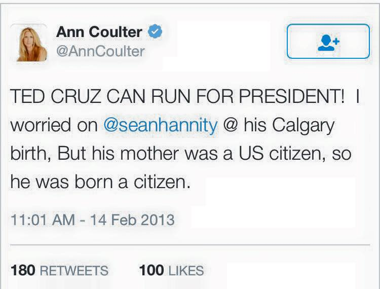 Ann Coulter on Ted's natural born citizenship