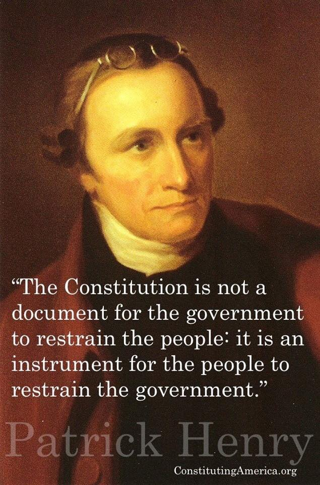 The Constitution is for the people to restrain the government